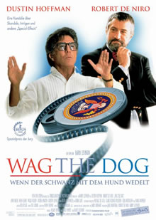 Wag the Dog - Dustin Hoffmann, Robert De Niro