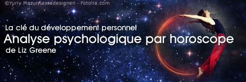 Analyse psychologique par horoscope de Liz Greene