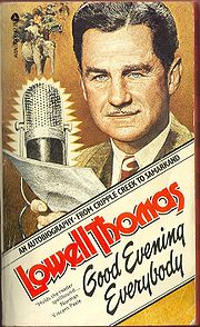 Portrait of Lowell Thomas (click to view image source)